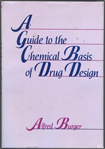 A Guide to the Chemical Basis of Drug Design