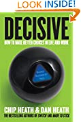 #3: Decisive: How to Make Better Choices in Life and Work