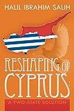 Reshaping of Cyprus, Halil Ibrahim Salih, 147978012X
