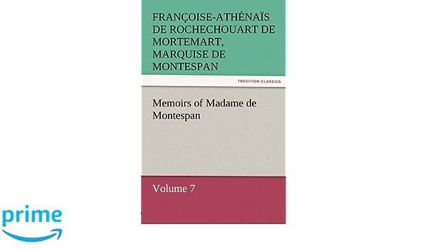 Memoirs of Madame de Montespan — Volume 7