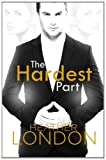 The Hardest Part, Heather London, 1494912848