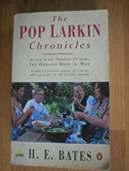 The Pop Larkin Chronicles: The Darling Buds of May / A Breath of French Air / When the Green Woods Laugh / Oh to be in England / A Little of What You Fancy