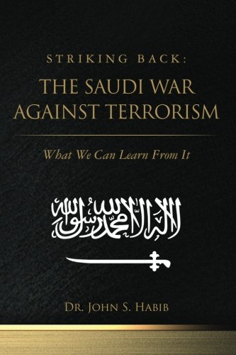 Read Online Striking Back: The Saudi War Against Terrorism: What We Can Learn From It pdf epub