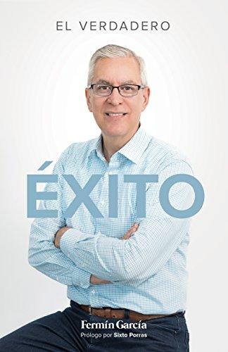 EL EXITO VERDADERO (Spanish Edition)