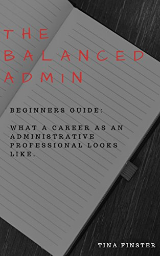 Amazon the balanced admin beginners guide what a career as an the balanced admin beginners guide what a career as an administrative professional looks like fandeluxe Gallery