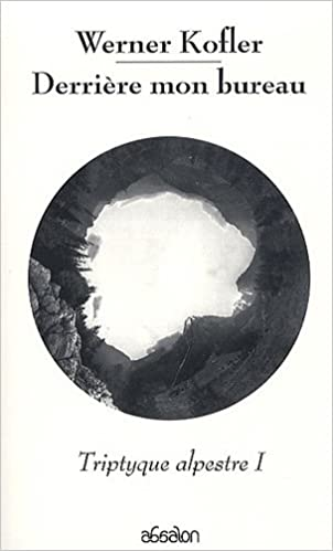 Livres Derrière mon bureau. Triptyque alpestre, Tome 1 epub, pdf