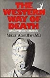 The Western Way of Death, Malcolm Carruthers, 0394491602