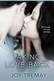 Taking Love Back by [Tremay, Joy]