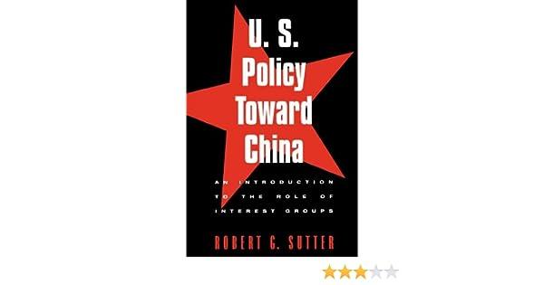 us policy toward china sutter robert g