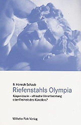 Riefenstahls Olympia: Körperideale - ethische Verantwortung oder Freiheit des Künstlers?