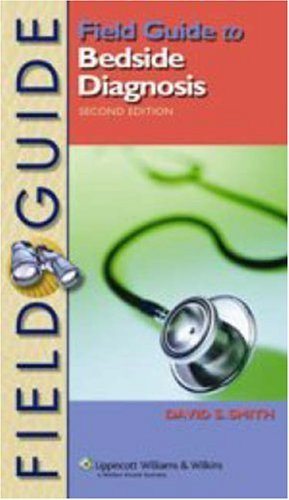 By David S. Smith - Field Guide to Bedside Diagnosis: 2nd (second) - Az Field Williams