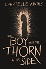 The Boy With The Thorn In His Side Paperback