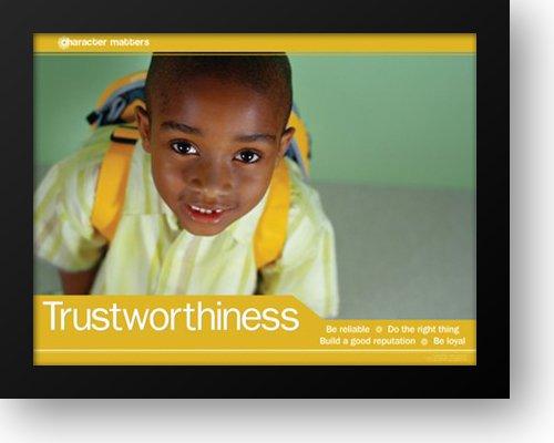 Trustworthiness 28x22 Framed Art Print ()