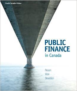 Public finance in canada canadian 5th edition rosen test bank.