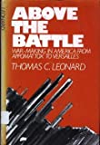 Above the Battle, Thomas C. Leonard, 0195022394