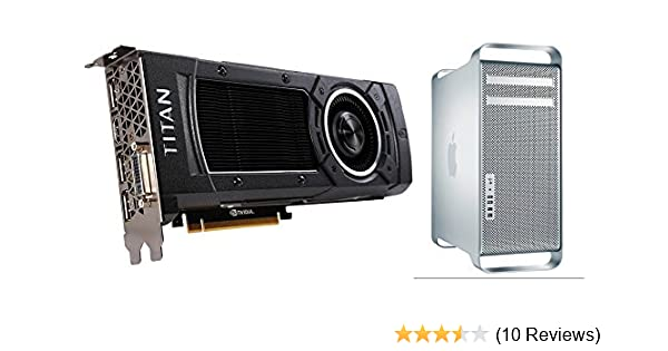 NVIDIA Titan X 12 GB for Mac Pro 2008-2012 (Much Better Than GTX 980 Ti; Graphics Card Upgrade KIT; 4K and 5K Support)
