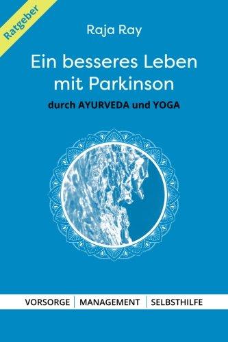 Ein Besseres Leben Mit Parkinson Buch Von Raja Ray Pdf