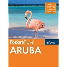 Fodor's In Focus Aruba (Full-color Travel Guide Book 6)