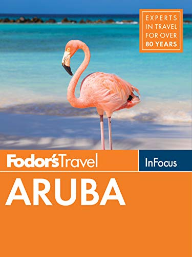 Fodor's In Focus Aruba (Full-color Travel Guide Book 6)