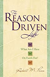 The Reason Driven Life: What Am I Here on Earth For?