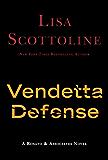 The Vendetta Defense (Rosato & Associates Book 6)
