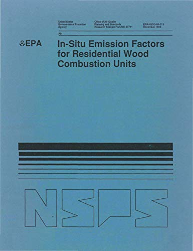 In-Situ Emission Factors for Residential Wood Combustion Units ()