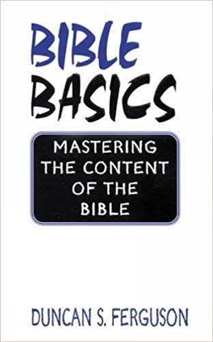 Books buy bible basics budra bible basics mastering the content of the bible duncan s ferguson 9780664255701 malvernweather Gallery