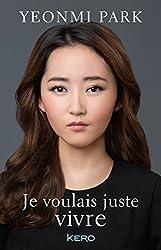 Je voulais juste vivre (French Edition)