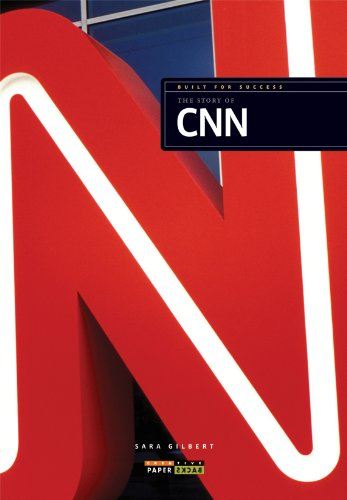 Built for Success: The Story of CNN