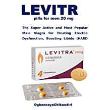 LEVITRA pills for men 20 mg: The Super Active and Most Popular Male Viagra for Treating Erectile Dysfunction, Boosting Libido (HARD & LASTING ERECTION)