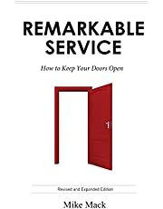 Remarkable Service: How to Keep Your Doors Open