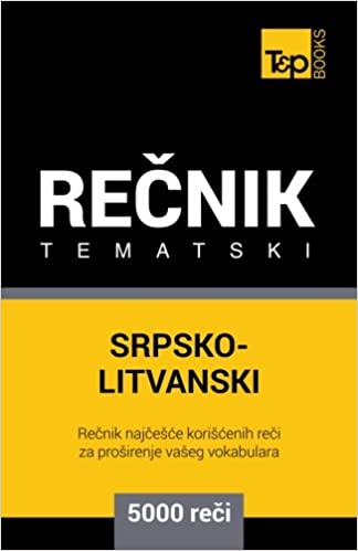 Foorumi kirjojen lataamiseen Srpsko-Litvanski tematski recnik - 5000 korisnih reci (Serbian Edition) 1786164280 PDF FB2