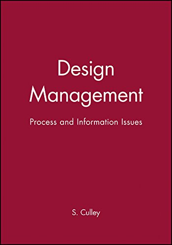 Design Management: Process and Information Issues (Wdk Publications) (Issues v)