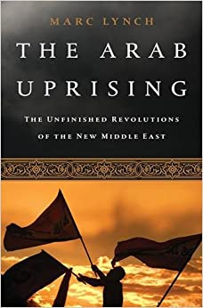 ^WORK^ The Arab Uprising: The Unfinished Revolutions Of The New Middle East. Smart promote Kelisa Beats funcion Portugal crucial vital