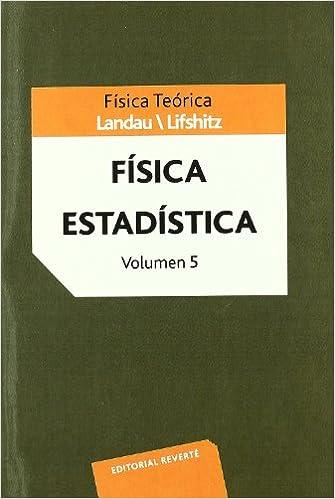 Física Teórica. Física Estadística Física teórica de Landau ...