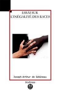 Essai sur l'inégalité des races humaines par Arthur de Gobineau