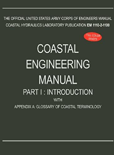 coastal engineering manual part i introduction with appendix a rh amazon com us army corps of engineers shore protection manual pdf us army corps of engineers shore protection manual pdf