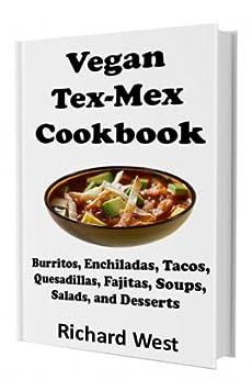 Vegan Tex-Mex Cookbook by [West, Richard]