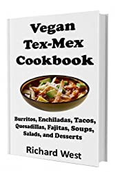 Vegan Tex-Mex Cookbook (English Edition)