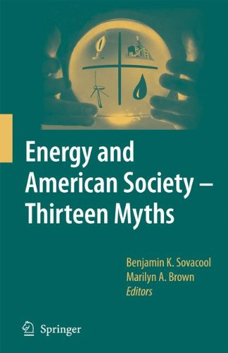 Read Online Energy and American Society – Thirteen Myths PDF