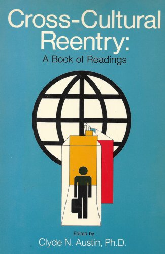 Cross-Cultural Reentry: A Book of Readings