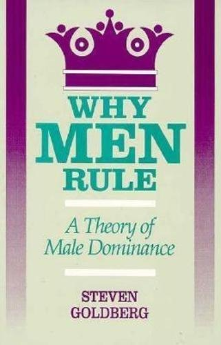 Why Men Rule: A Theory of Male Dominance by Brand: Open Court