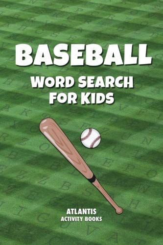 Baseball Word Search for Kids: Over 30 Puzzles - Equipment, Teams, Players & More! (Kids Activity Books)