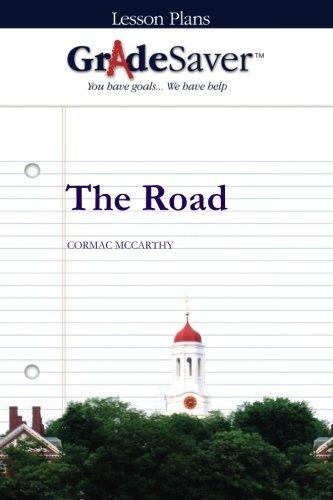GradeSaver (TM) Lesson Plans: The Road
