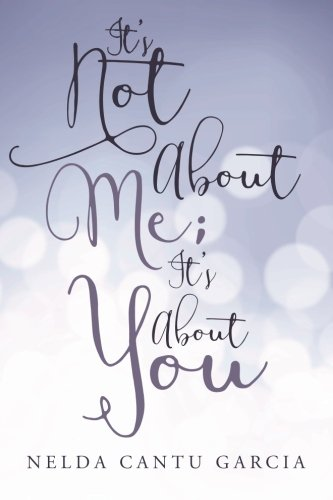 It's Not About Me; It's About You