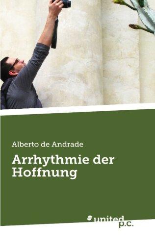 Arrhythmie der Hoffnung (German Edition)