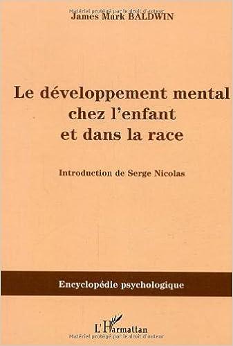 Télécharger un ebook gratuit Le développement mental chez l'enfant et dans la race by James Mark Baldwin in French PDF DJVU FB2