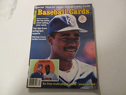 - DECEMBER 1989 BASEBALL CARDS MAGAZINE FEATURING TOM GORDON OF KANSAS CITY ROYALS *SIX FREE MULTI-PLAYER CARDS-YOURS INSIDE!* *TOP TIPS FROM AUTOGRAPH EXPERTS* *STARTING LINEUP RARITIES REVEALED*