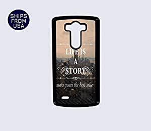 LG G3 Case - LIfe Is A Story Quote iPhone Cover