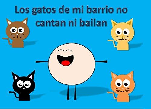 Los gatos de mi barrio no cantan ni bailan (Fernandito nº 1) (Spanish
